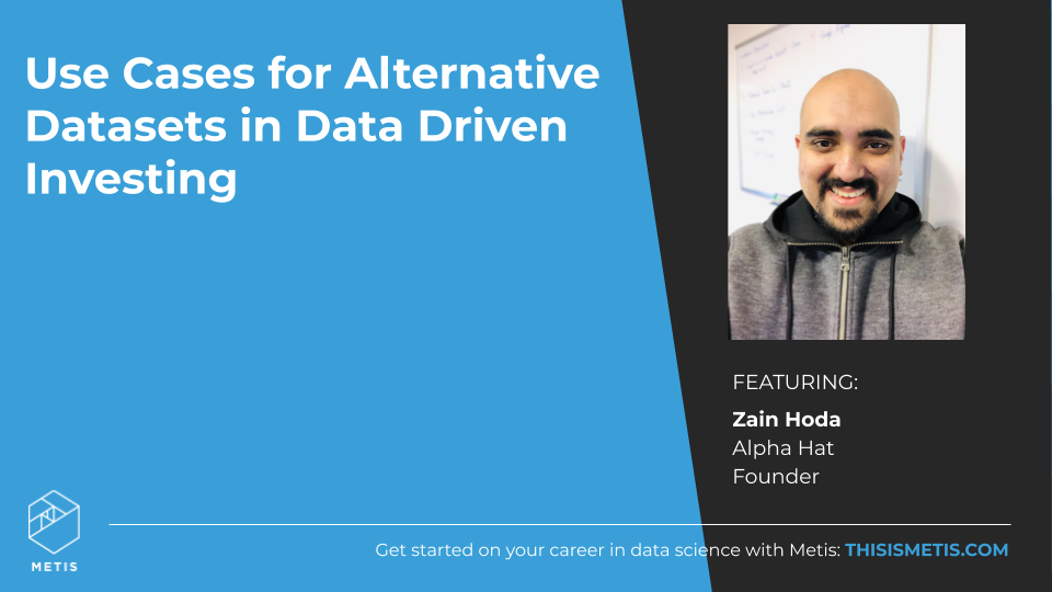 USE CASES FOR ALTERNATIVE DATASETS IN DATA DRIVEN INVESTING